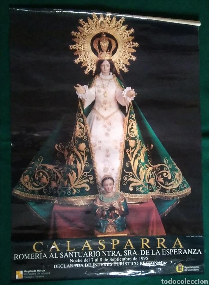 BONITO PÓSTER LÁMINA CALASPARRA MURCIA ROMERÍA SANTUARIO NUESTRA SEÑORA DE LA ESPERANZA 1995 (Coleccionismo - Carteles Gran Formato - Carteles Ferias, Fiestas y Festejos)