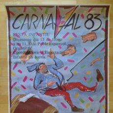 Carteles Feria: CARTEL BARCELONA CARNAVAL 1983 FIESTA INFANTIL POBLE ESPAÑOL DISEÑO GUILLEN 70 X 98 CM (APROX). Lote 139061150