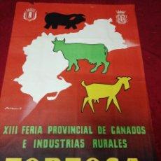 Carteles Feria: ANTIGUO CARTEL XIII FERIA PROVINCIAL DE GANADOS E INDUSTRIAS RURALES. TORTOSA 1956. Lote 139533898
