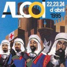 Carteles Feria: CARTEL MOROS Y CRISTIANOS 1995 ALCOY. Lote 139729966