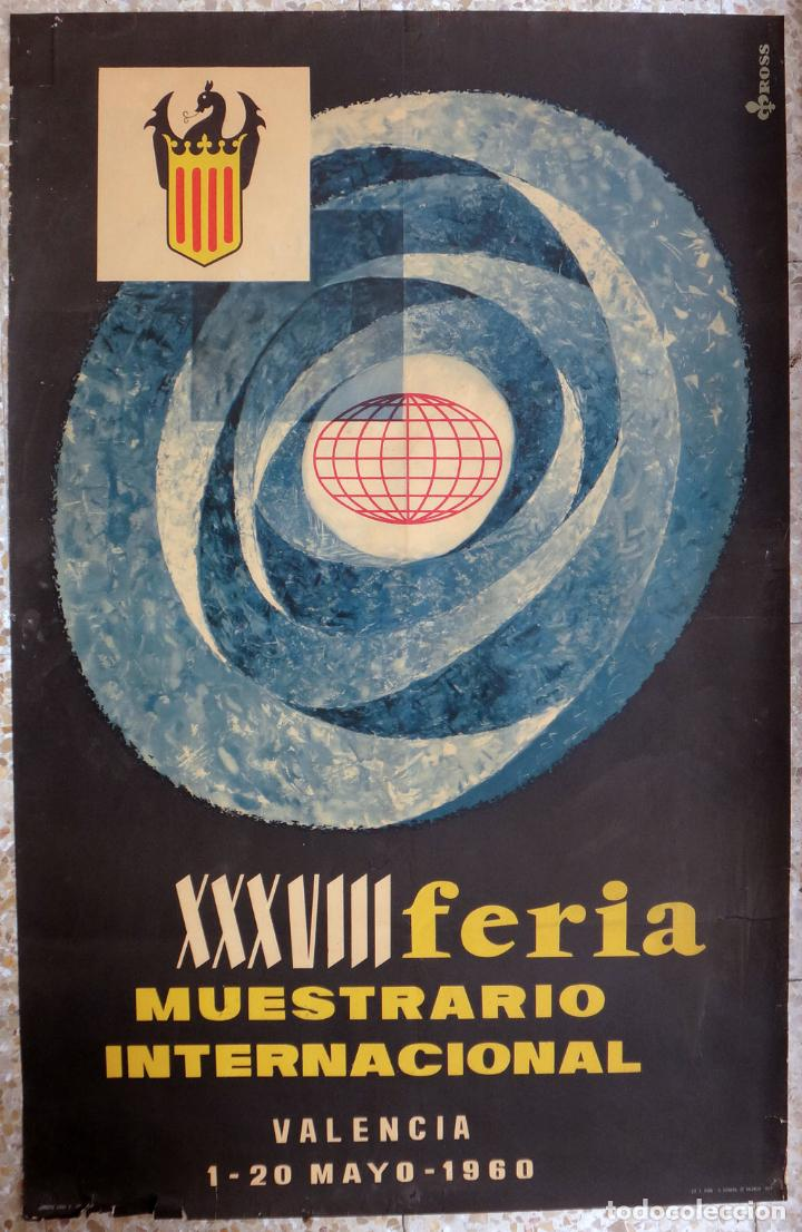 CARTEL FERIA MUESTRARIO INTERNACIONAL VALENCIA, 1960 , ROSS , ORIGINAL ,FMV (Coleccionismo - Carteles Gran Formato - Carteles Ferias, Fiestas y Festejos)