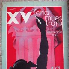 Carteles Feria: CARTEL FERIA MUESTRARIO INTERNACIONAL VALENCIA, 1932 , CANET , ORIGINAL ,FMV. Lote 140165386
