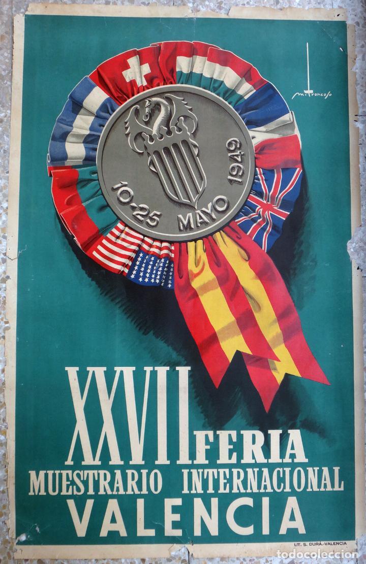 CARTEL FERIA MUESTRARIO INTERNACIONAL VALENCIA, 1949 , TRONCOSO , ORIGINAL ,FMV (Coleccionismo - Carteles Gran Formato - Carteles Ferias, Fiestas y Festejos)