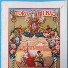 Carteles Feria: CARTEL TOROS , PLAZA DE BILBAO 1915, FERIA Y FIESTAS, GAONA BELMONTE , VICENTE PASTOR ,ORIGINAL, CA. Lote 140492110