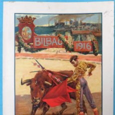 Cartazes Feira: CARTEL TOROS , PLAZA DE BILBAO 1916 , FERIA Y FIESTAS, GALLITO , BELMONTE , PASTOR ,ORIGINAL, CA. Lote 140492254