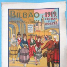 Carteles Feria: CARTEL TOROS , PLAZA DE BILBAO 1919 , FERIA Y FIESTAS, GALLITO , BELMONTE , SALERI ,ORIGINAL, CA. Lote 140492326