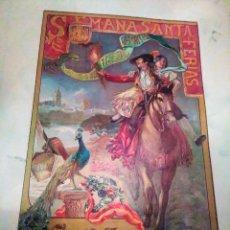 Carteles Feria: ORIGINAL CARTEL DE SEMANA SANTA Y FERIA DEL AÑO 1918 .. Lote 140864658