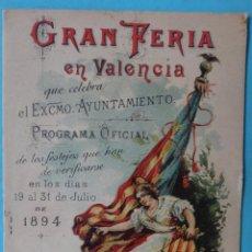 Carteles Feria: PROGRAMA GRAN FERIA DE VALENCIA 1894 , SIGLO XIX , ORIGINAL. Lote 140894822