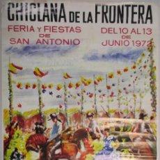 Carteles Feria: CARTEL CHICLANA DE LA FRONTERA. FERIA Y FIESTAS DE SAN ANTONIO. 1972. CORTIJO DE LOS GALLOS. BALLET. Lote 141649662