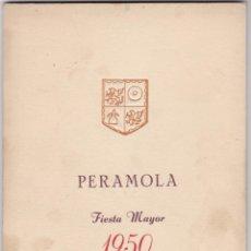 Carteles Feria: PROGRAMA FIESTA MAYOR DE PERAMOLA 1950, LERIDA. Lote 142726474