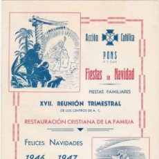 Carteles Feria: PROGRAMA, ACCION CATOLICA PONS, PONTS, FIESTAS DE NAVIDAD 1946-1947. Lote 142729086