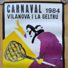 Carteles Feria: CARTEL CARNAVAL VILANOVA I LA GELTRU 1984 ILUSTRACION Mª VICTORIA CAÑELLAS. Lote 143155646