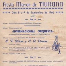 Carteles Feria: CARTEL FIESTA MAYOR DE TIURANA 1966, PARTIDO FUTBOL OLIANA-TIURANA, LERIDA. Lote 143428286