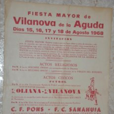 Carteles Feria: CARTEL FIESTA MAYOR DE VILANOVA DE L´AGUDA 1968, FUTBOL OLIANA-VILANOVA PONS-SANAHUJA, LERIDA. Lote 143432218