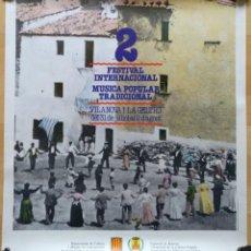 Carteles Feria: CARTEL 2 FESTIVAL INTERNACIONAL MUSICA POPULAR TRADICIONAL VILANOVA I LA GELTRU 1982 . Lote 143970050
