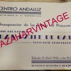 Carteles Feria: BARCELONA, 1933, CARTEL INAUGURACION FIESTAS DE PRIMAVERA, CENTRO ANDALUZ, 28X22 CMS, MUY RARO. Lote 145639366