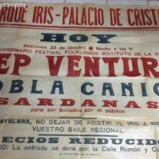 Carteles Feria: PARQUE IRIS - PALACIO DE CRISTAL ( ZARAGOZA ) PEP VENTURA. COBLA CANIGÓ. SARDANAS. 63X87 CM.. Lote 146012790
