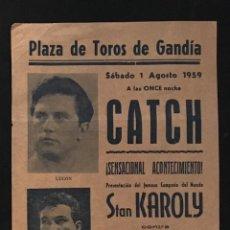Carteles Feria: CARTEL PLAZA DE TOROS GANDIA LUCHA-CATCH 1959 TARRES STAN KAROLY. Lote 146890938