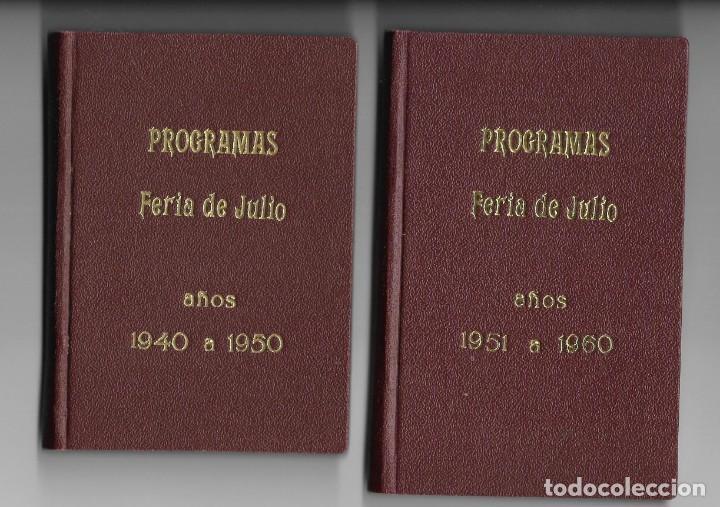 COLECCIÓN PROGRAMA FERIA DE JULIO DE VALENCIA 1940 A 1960 ENCUADERNADA 2 TOMOS (Coleccionismo - Carteles Gran Formato - Carteles Ferias, Fiestas y Festejos)