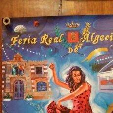 Carteles Feria: ALGECIRAS FERIA REAL 2013 REAL FERIA DE ALGECIARAS. Lote 150604894