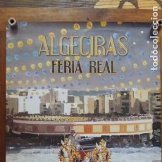 Carteles Feria: ALGECIRAS FERIA REAL 2010. Lote 150605162