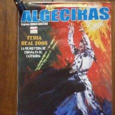 Carteles Feria: PLAZA DE TOROS ALGECIRAS FERIA REAL JUNIO 2005. Lote 150640070