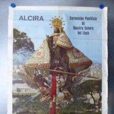 Carteles Feria: CARTEL ALCIRA, VALENCIA - CORONACION PONTIFICA DE NTRA. SRA. DEL LLUCH, SANTO MARIANO - AÑO 1966. Lote 150939382