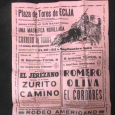 Carteles Feria: CARTEL TOROS PLAZA ECIJA CURRO ROMERO EL CORDOBÉS 1963 ORIGINAL. Lote 150980790