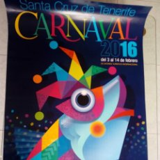 Carteles Feria: CARTEL CARNAVAL SANTA CRUZ DE TENERIFE, CANARIAS, AÑO 2016. Lote 151401798