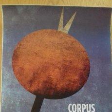 Carteles Feria: CARTEL CORPUS CHRISTI VALENCIA 2009 - 48,5 X 68 CM.- AJUNTAMENT DE VALENCIA. Lote 152523958
