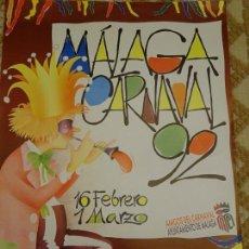Carteles Feria: CARTEL POSTER DE CARNAVAL. CARNAVALES DE MÁLAGA 92 1992. 60 X 48 CM 140. Lote 152696602