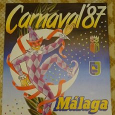 Carteles Feria: CARTEL POSTER DE CARNAVAL. CARNAVALES DE MÁLAGA 87 1987. 67 X 48 CM 141. Lote 152696626