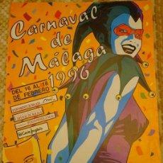Carteles Feria: CARTEL POSTER DE CARNAVAL. CARNAVALES DE MÁLAGA 96 1996. 68 X 48 CM 142. Lote 152696718