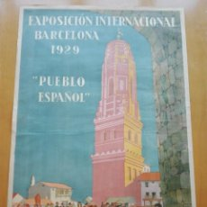 Carteles Feria: CARTEL ORIGINAL, EXPOSICIÓN INTERNACIONAL BARCELONA 1929. PUEBLO ESPAÑOL, SEIX BARRAL. 100X70 CM.. Lote 153328766