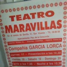 Carteles Feria: CARTEL TEATRO MARAVILLAS COMPAÑIA GARCIA LORCA YXITO COMICO DEL AÑO DOBLE CARTEL . Lote 153815278