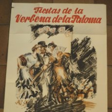 Carteles Feria: CARTEL ORIGINAL IMPRESO FIESTAS DE LA VERBENA DE LA PALOMA. MADRID 1947 ILUSTRADO POR ANTONIO CASERO. Lote 154377170