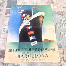 Carteles Feria: CARTEL XII FERIA OFICIAL E INTERNACIONAL DE MUESTRAS DE BARCELONA- JUNIO 1944. Lote 155586914