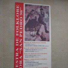 Carteles Feria: VI MUESTRA DE FOLKLORE ZAMORA, SAN PEDRO 1998, 69X30 CM. Lote 155759870