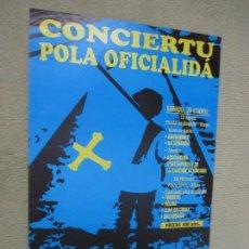Carteles Feria: CORCIERTU POLA OFICIALIDA. CANCIÓN Y LENGUA ASTURIANA. 1995. 43X63 CM. ASTURIAS, BABLE. Lote 155761882