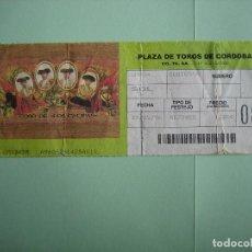 Carteles Feria: ENTRADA PLAZA DE TOROS DE CORDOBA. Lote 156746358