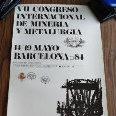 Carteles Feria: VII CONGRESO INTERNACIONAL METALURGIA. Lote 156753010