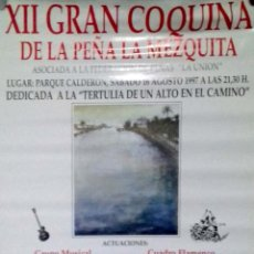 Carteles Feria: CARTEL. XII GRAN COQUINA DE LA PEÑA LA MEZQUITA. 1997.. Lote 156923058