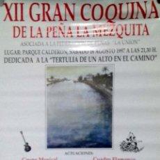 Carteles Feria: CARTEL. XII GRAN COQUINA DE LA PEÑA LA MEZQUITA. 1997.. Lote 156923074