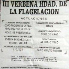 Carteles Feria: CARTEL. III VERBENA HERMANDAD DE LA FLAGELACION. ACTUACIONES. 1992. LEER.. Lote 157292886