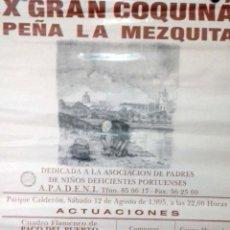 Carteles Feria: CARTEL. X GRAN COQUIÑA PEÑA LA MEZQUITA. DEDICADA A ASOCIACION DE PADRES DE NIÑOS DEFICIENTES. 1995.. Lote 157294346