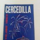 Carteles Feria: ANTIGUO Y PRECIOSO PROGRAMA DE LAS FIESTAS DE CERCEDILLA - 1963 - MULTITUD DE PUBLICIDAD Y FOTOGRAFI. Lote 158942774
