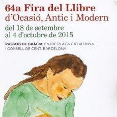 Carteles Feria: CARTEL:64A. FIRA DEL LLIBRE - AUTOR:AGUILAR I MORE RAMON (BARCELONA 1924 - 2015). Lote 159004142
