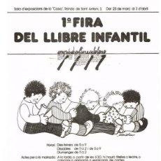 Carteles Feria: CARTEL:1ª FIRA DEL LLIBRE INFANTIL - AUTOR:RIUS MARIA. Lote 159456305