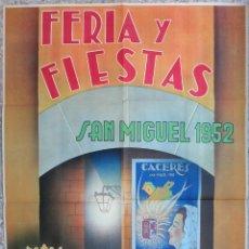 Carteles Feria: CARTEL POSTER FERIAS Y FIESTAS CACERES 1952 SAN MIGUEL , TORI , LITOGRAFIA ORIGINAL. Lote 160008658