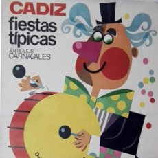 Carteles Feria: CARNAVAL DE CADIZ - CARTEL ORIGINAL AÑO 1968. Lote 160317798